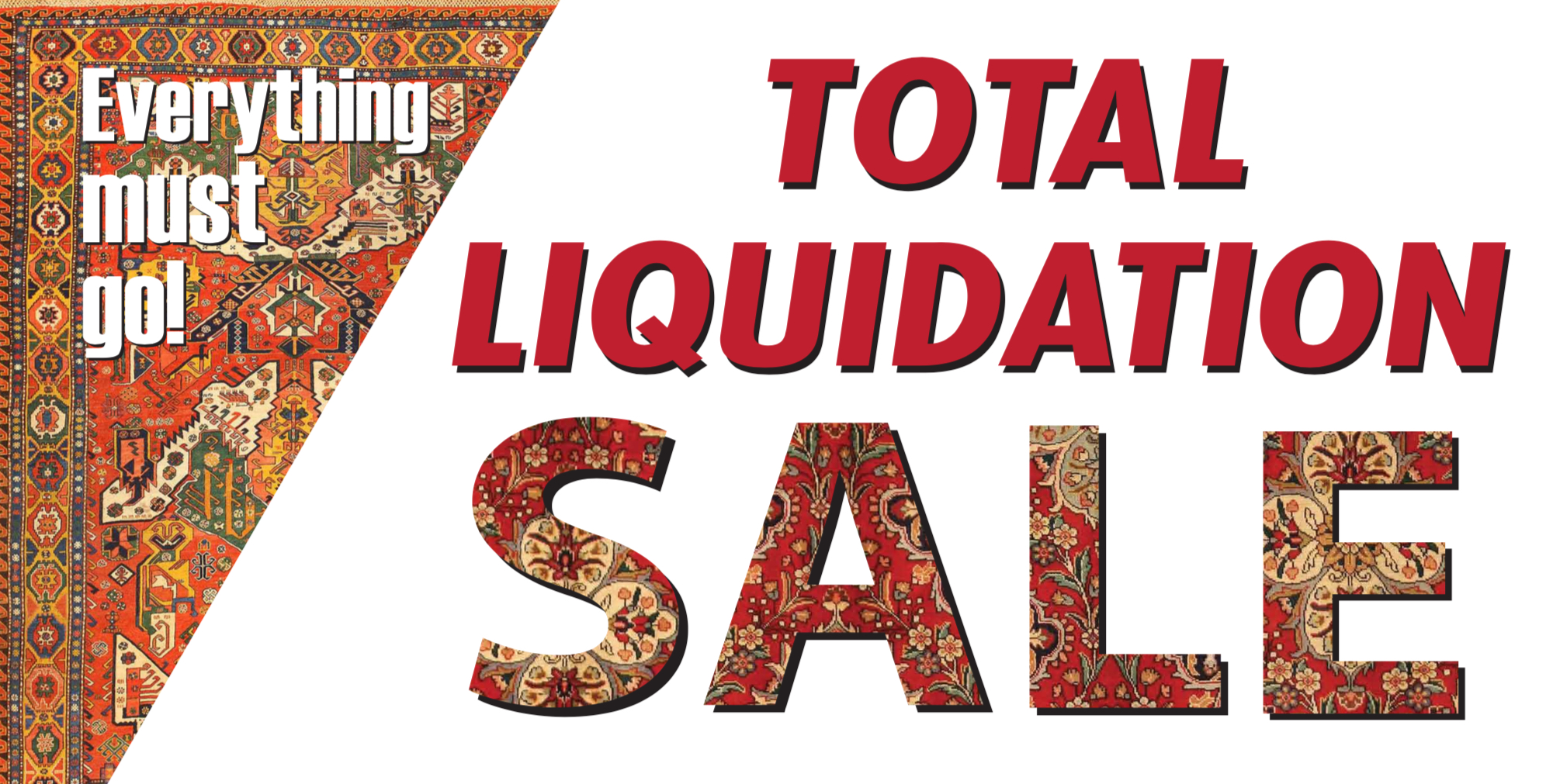 Shop Our Total Liquidation Sale